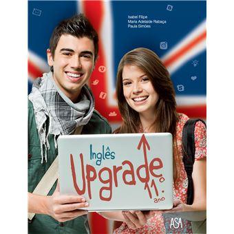Upgrade 11 Inglês 11º Ano - Manual do Aluno