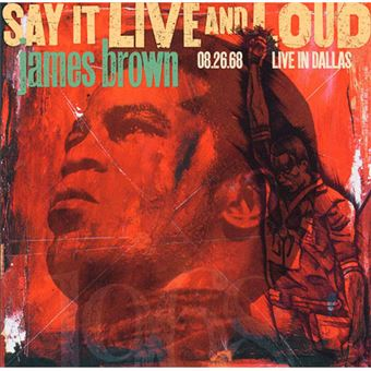Say it Live and Loud: Live in Dallas 08.26.68 - 2LP 12''