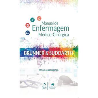 Brunner & Suddarth - Manual de Enfermagem Médico-Cirúrgica
