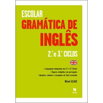 Gramática de Inglês - 2º e 3º Ciclos