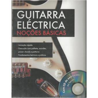 Guitarra Eléctrica - Noções Básicas