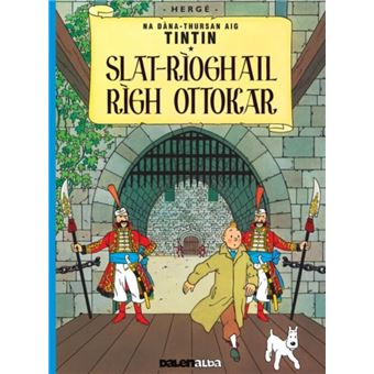 Tintin sa gaidhlig: slat-rioghail r
