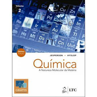 Química: A Natureza Molecular da Matéria - Livro 2