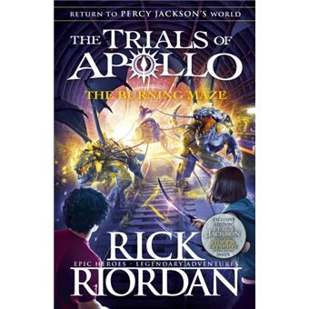 The Trials of Apollo - Book 3: The Burning Maze