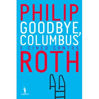 Goodbye, Columbus e Cinco Contos
