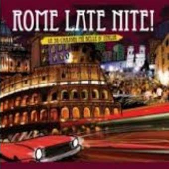 Rome Late Nite!
