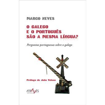 O Galego e o Português São a Mesma Língua? - Perguntas Sobre o Galego