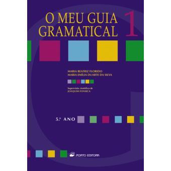 O Meu Guia Gramatical 1 - 5º Ano