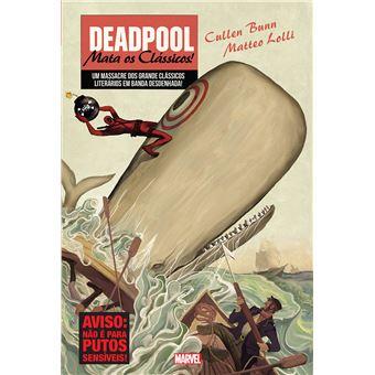 Deadpool: Mata os Clássicos