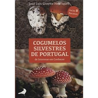 56ea92766 Cogumelos Silvestres de Portugal de Interesse em Conhecer - José ...