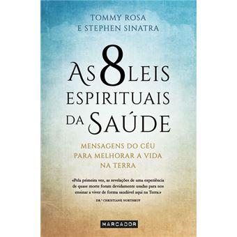 As 8 Leis Espirituais da Saúde