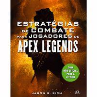 Estratégias de Combate para Jogadores de Apex Legends