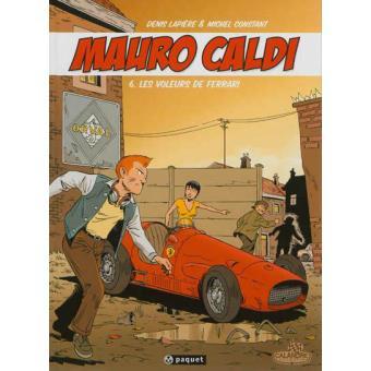 Mauro Caldi Vol 6 Les Voleurs de Ferrari
