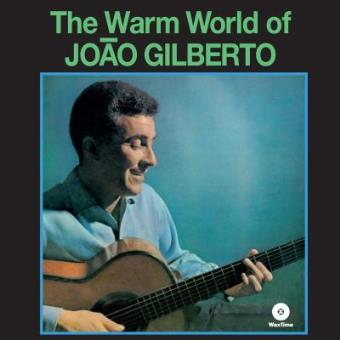 The Warm World of João Gilberto (180g) (Limited Edition)