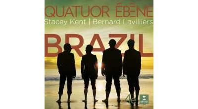 Quatuor Ebène & Stacey Kent on 'Brazil'