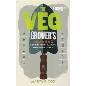 Gardeners' world: the veg grower's