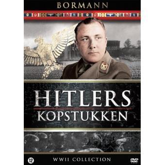 Hitlers Kopstukken: Bormann