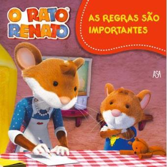 O Rato Renato - Livro 1: As Regras são Importantes!