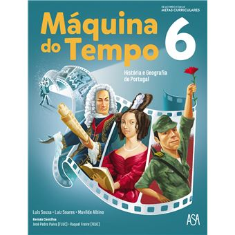 Máquina do Tempo - História e Geografia de Portugal 6º Ano - Manual do Aluno