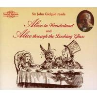 Sir John Gielgud Reads 'Alice in Wonderland' and 'Alice Through the Looking Glass' (4CD)