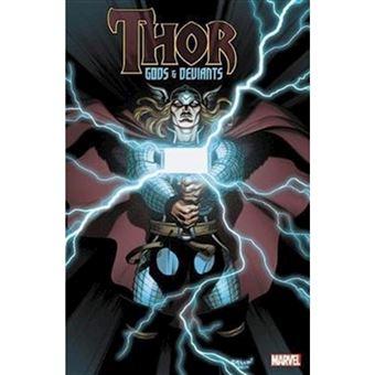 Thor: god & deviants