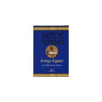 MITOS E LENDAS ANTIGO EGIPTO
