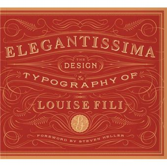 Elegantissima - The Design and Typography of Louise Fili