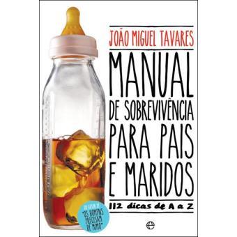 Manual de Sobrevivência Para Pais e Maridos