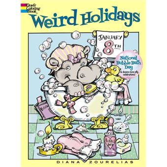 Weird holidays