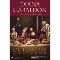 Saga Outlander - Livro 2: A Libélula Presa no Âmbar