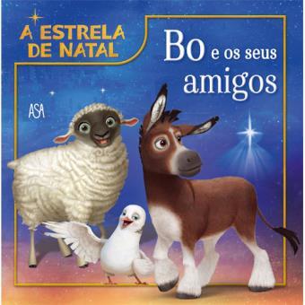 A Estrela de Natal: Bo e os Seus Amigos