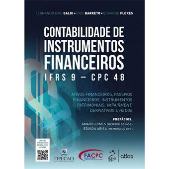 Contabilidade de Instrumentos Financeiros: IFRS 9 - CPC 48