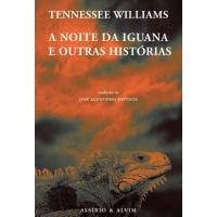 A Noite da Iguana e Outras Histórias