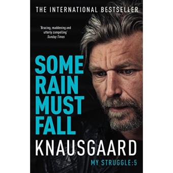 My Struggle - Book 5: Some Rain Must Fall