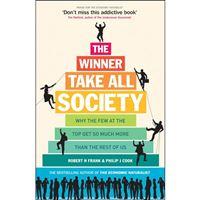 The Winner-Take-All Society