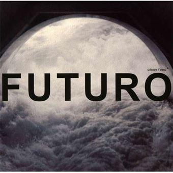 Casa Futuro - CD