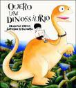 Quero um Dinossáurio