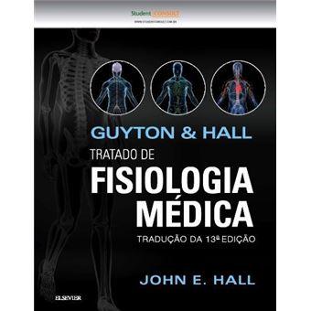 Guyton & Hall: Tratado de Fisiologia Médica