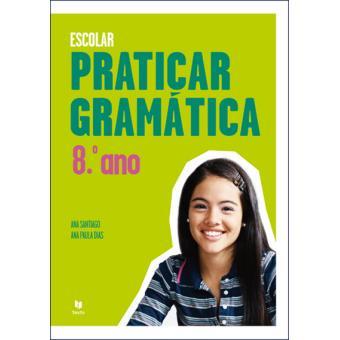 Praticar Gramática - 8º Ano