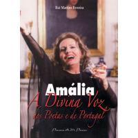Amália - A Divina Voz dos Poetas e de Portugal