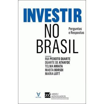 Investir no Brasil: Perguntas e Respostas
