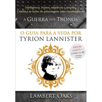 O Guia Para a Vida por Tyrion Lannister