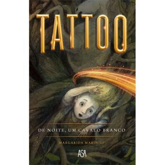 Tattoo - De Noite, um Cavalo Branco