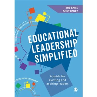 Educational leadership simplified