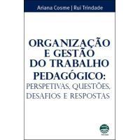 Organização e Gestão do Trabalho Pedagógico