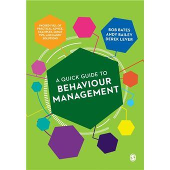 Quick guide to behaviour management