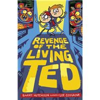 Revenge of the living ted