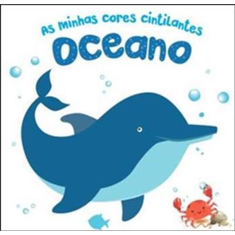 As Minhas Cores Cintilantes: Oceano