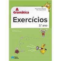 A Gramática - Exercícios - 3.º Ano