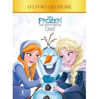 Frozen: Uma Aventura do Olaf - O Livro do Filme